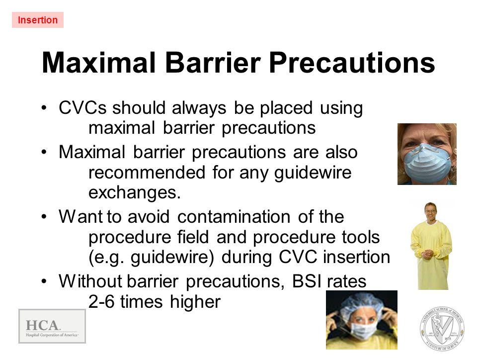 Maximal Barrier Precautions