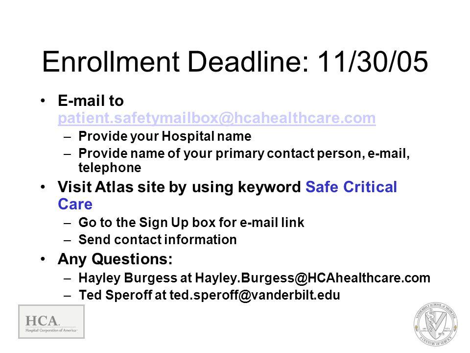 Enrollment Deadline: 11/30/05