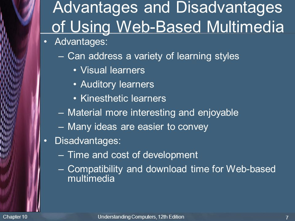 Advantages and Disadvantages of Using Web-Based Multimedia