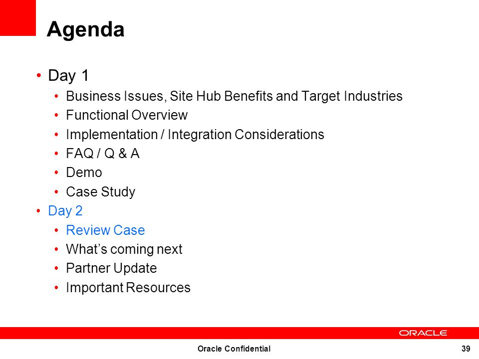 Agenda Day 1 Business Issues, Site Hub Benefits and Target Industries