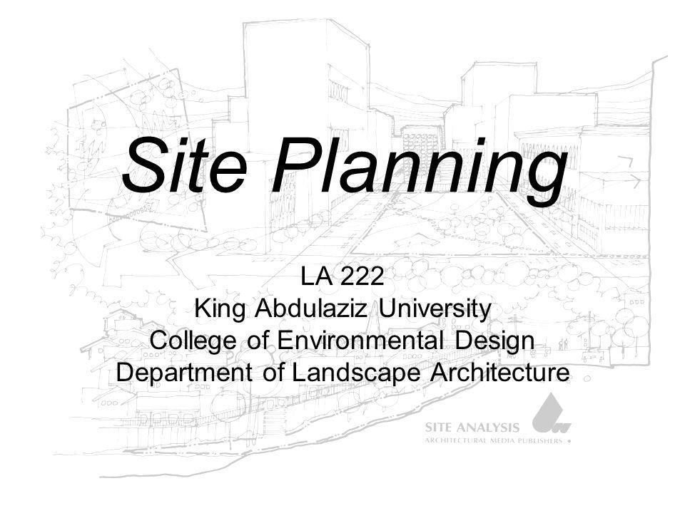 Site Planning LA 222 King Abdulaziz University