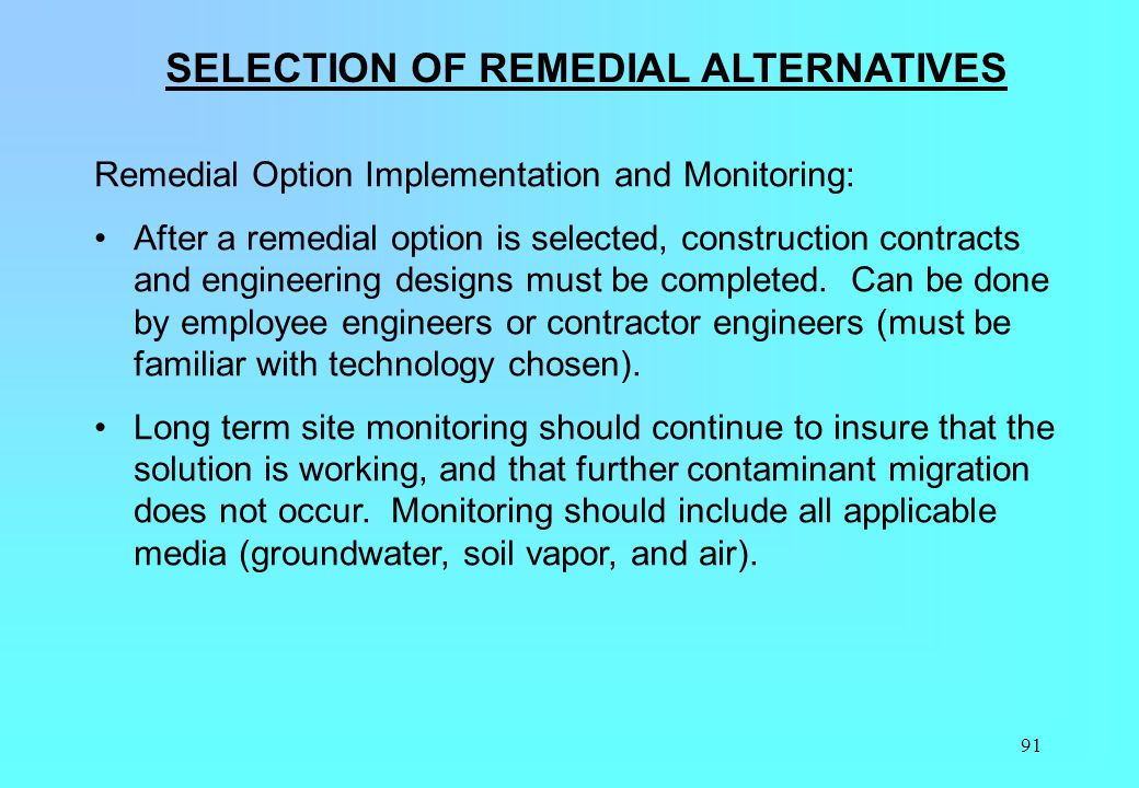 SELECTION OF REMEDIAL ALTERNATIVES