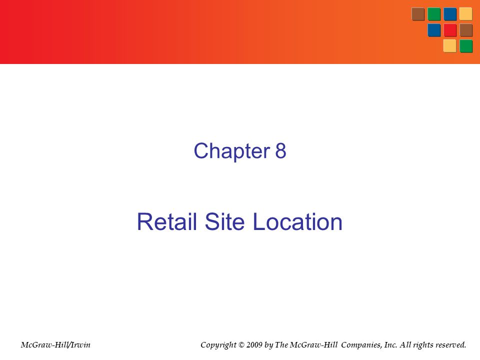 Retail Site Location Chapter 8 McGraw-Hill/Irwin