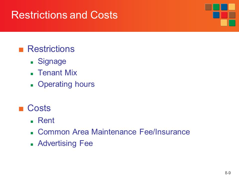 Restrictions and Costs
