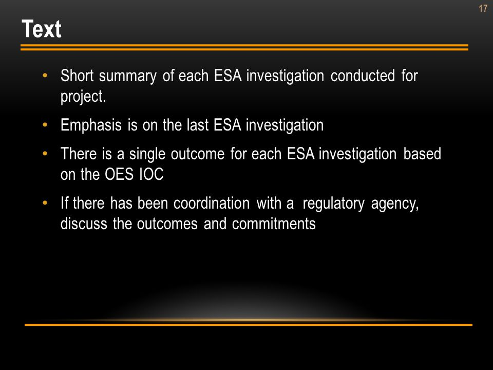 Text Short summary of each ESA investigation conducted for project.