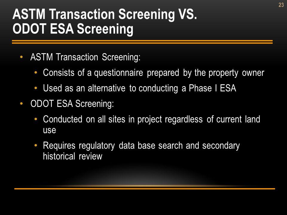 ASTM Transaction Screening VS. ODOT ESA Screening