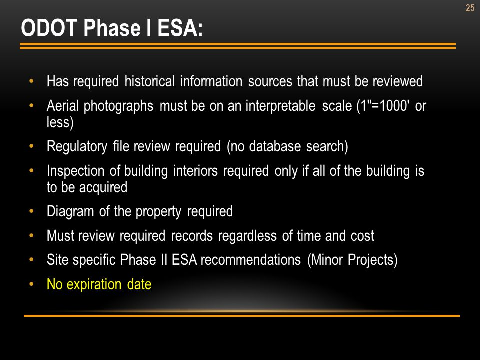 ODOT Phase I ESA: Has required historical information sources that must be reviewed.