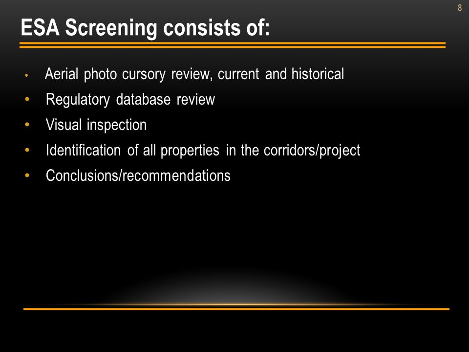 ESA Screening consists of: