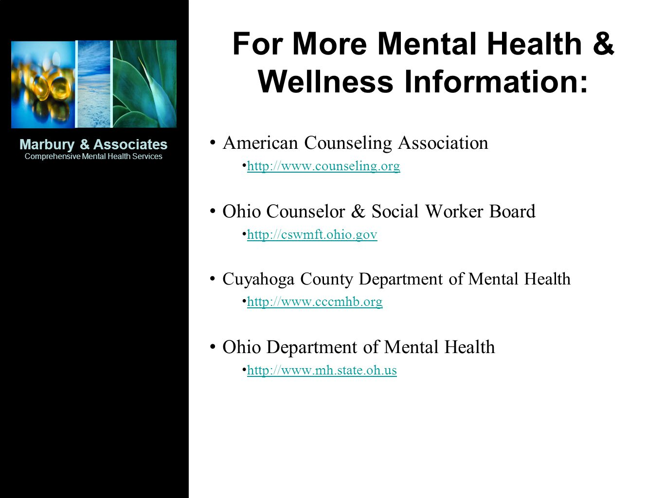 For More Mental Health & Wellness Information: