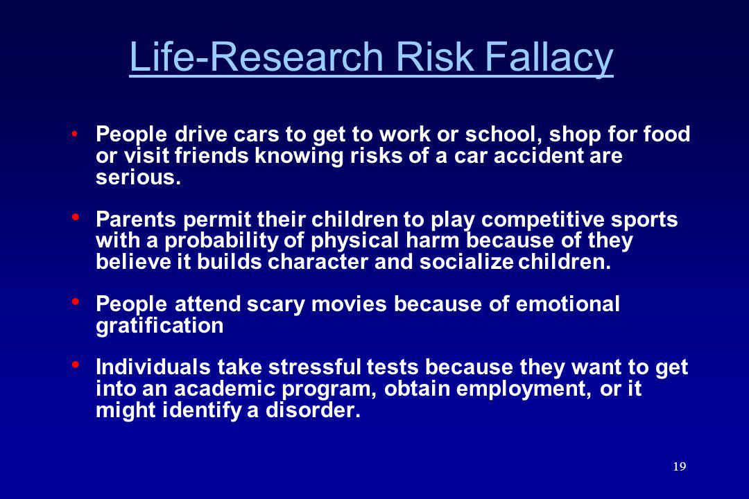 Life-Research Risk Fallacy