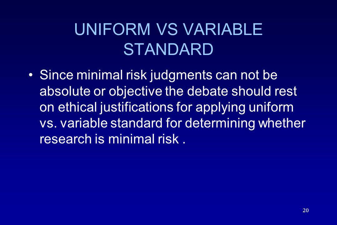 UNIFORM VS VARIABLE STANDARD