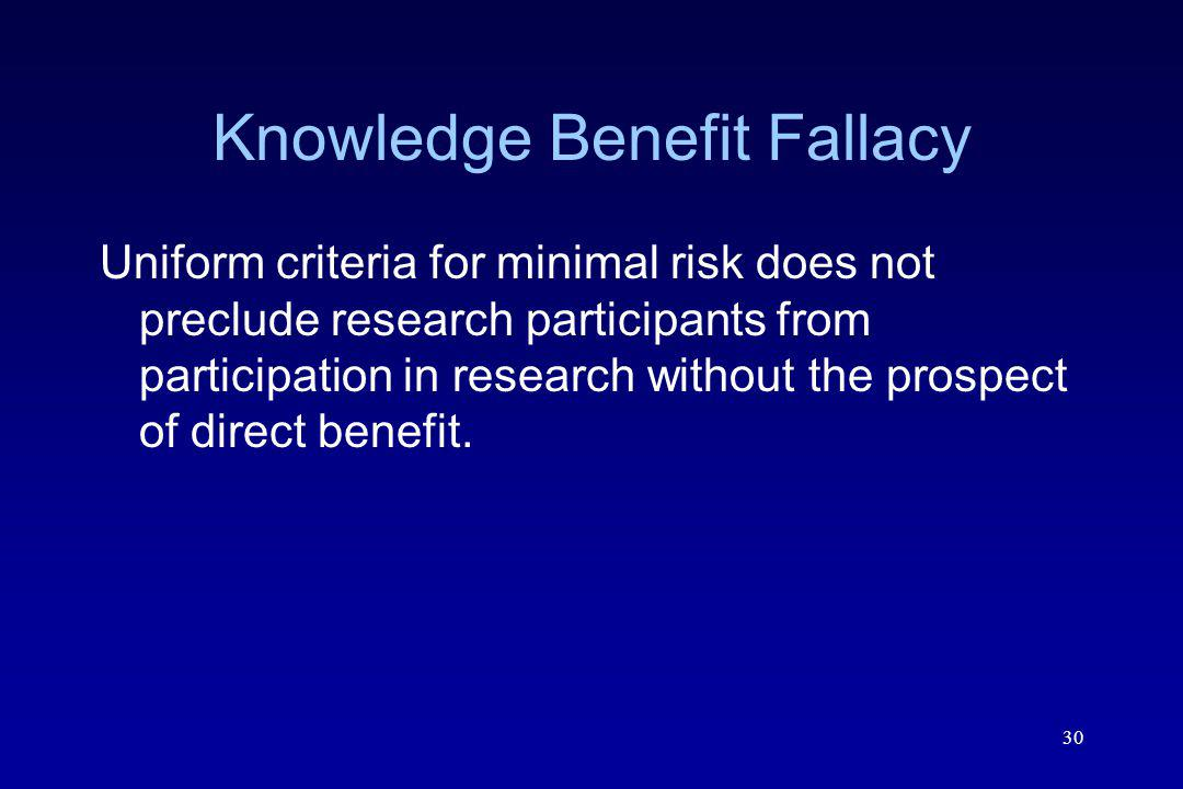 Knowledge Benefit Fallacy