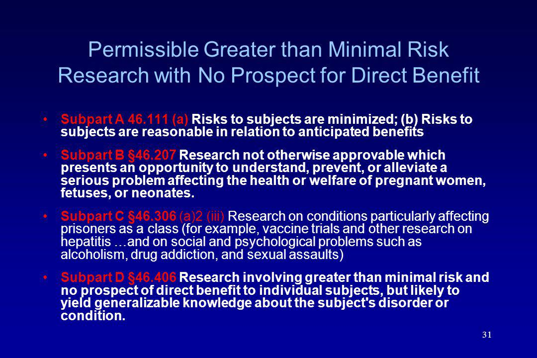 Permissible Greater than Minimal Risk Research with No Prospect for Direct Benefit