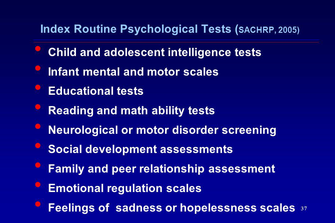 Index Routine Psychological Tests (SACHRP, 2005)