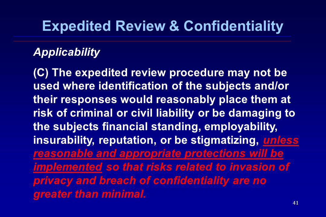 Expedited Review & Confidentiality