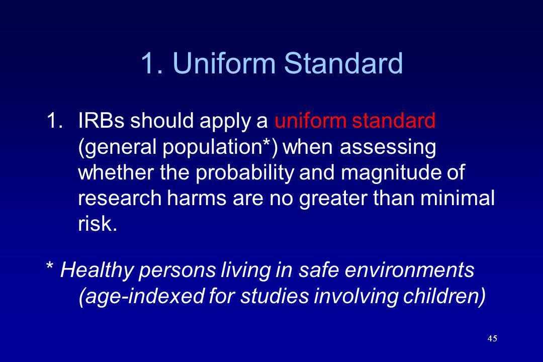 1. Uniform Standard