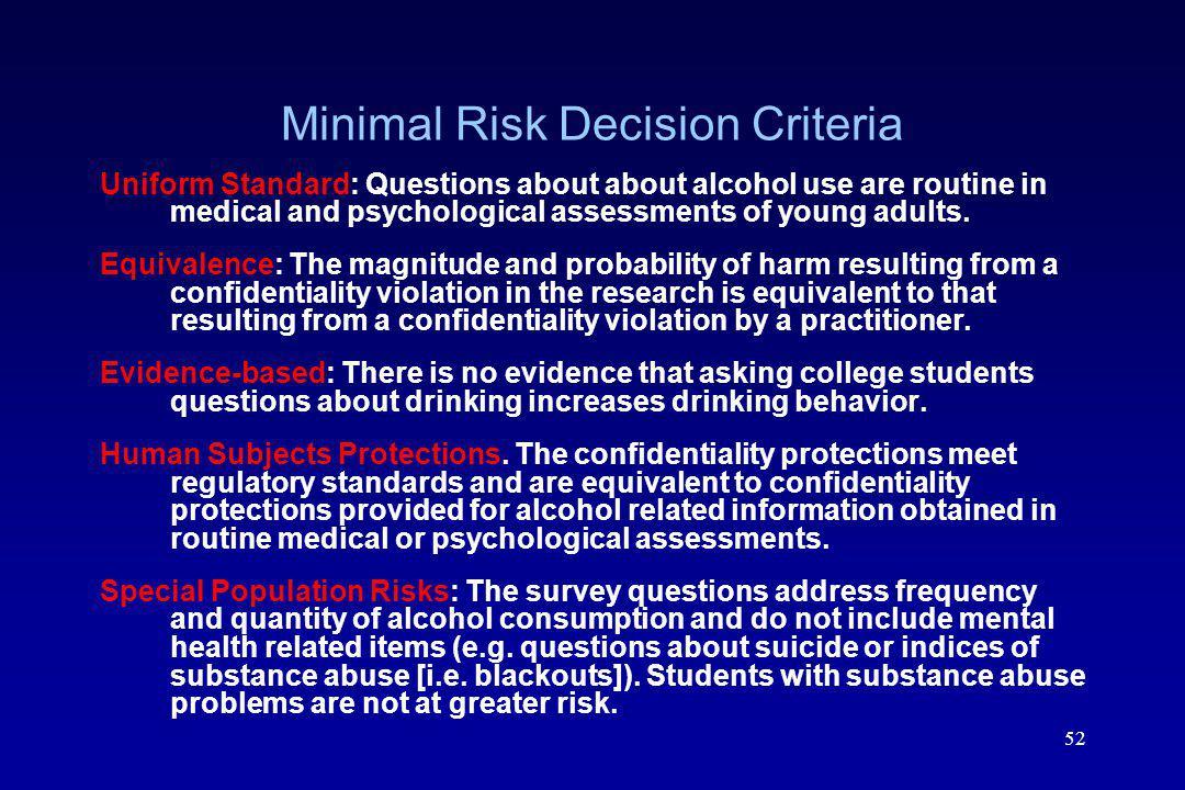 Minimal Risk Decision Criteria
