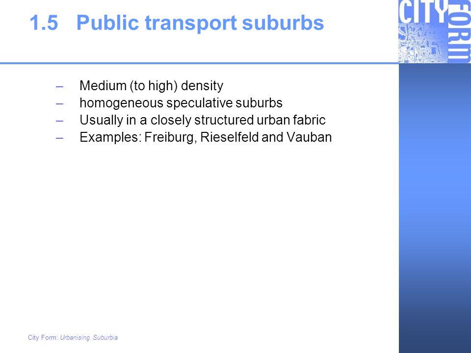 1.5 Public transport suburbs