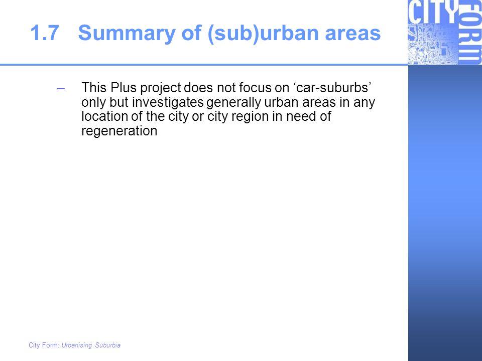 1.7 Summary of (sub)urban areas