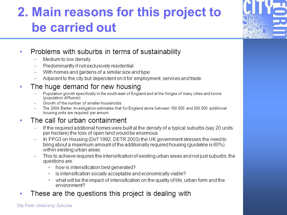 2. Main reasons for this project to be carried out