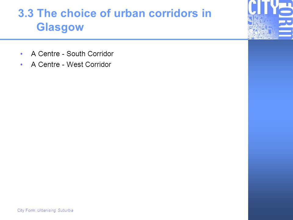 3.3 The choice of urban corridors in Glasgow