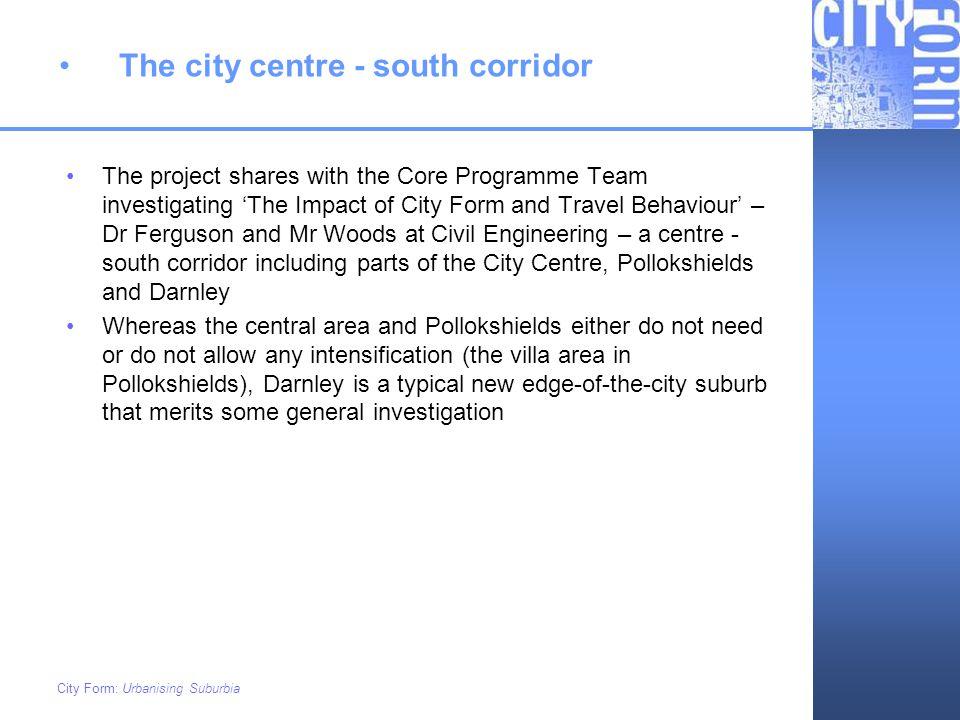 The city centre - south corridor