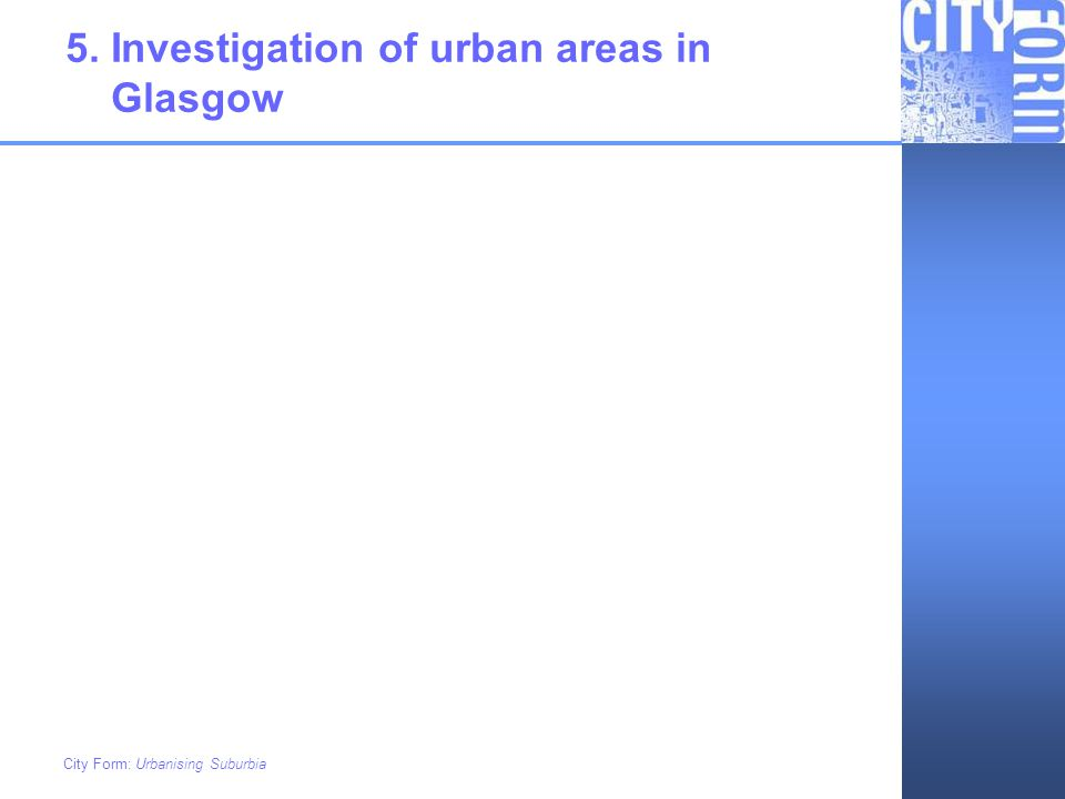 5. Investigation of urban areas in Glasgow