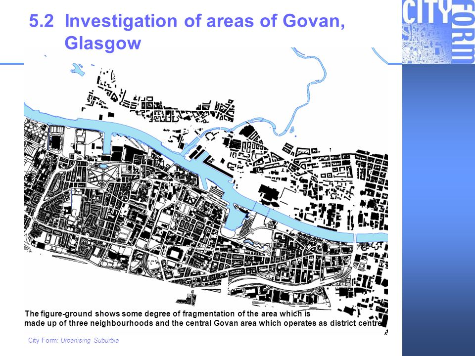 5.2 Investigation of areas of Govan, Glasgow