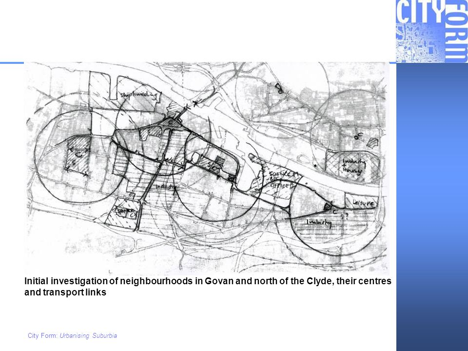 Initial investigation of neighbourhoods in Govan and north of the Clyde, their centres