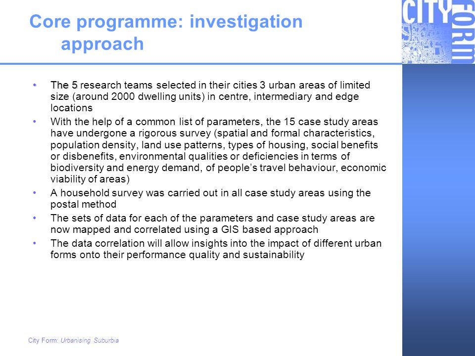 Core programme: investigation approach