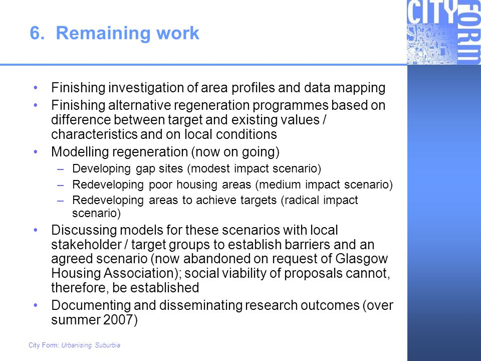 6. Remaining work Finishing investigation of area profiles and data mapping.