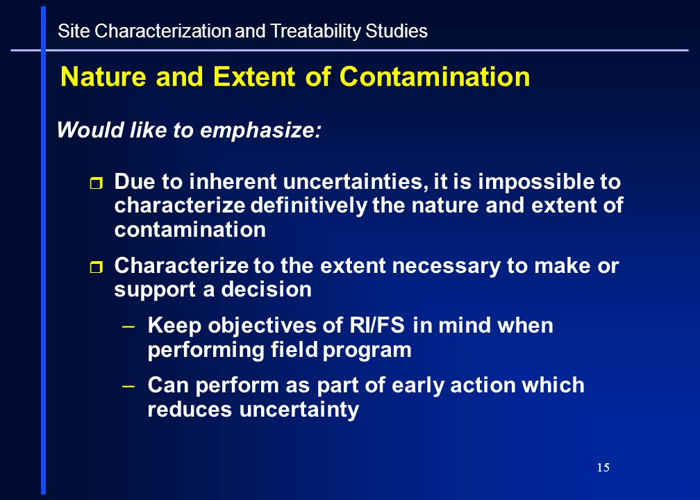 Nature and Extent of Contamination