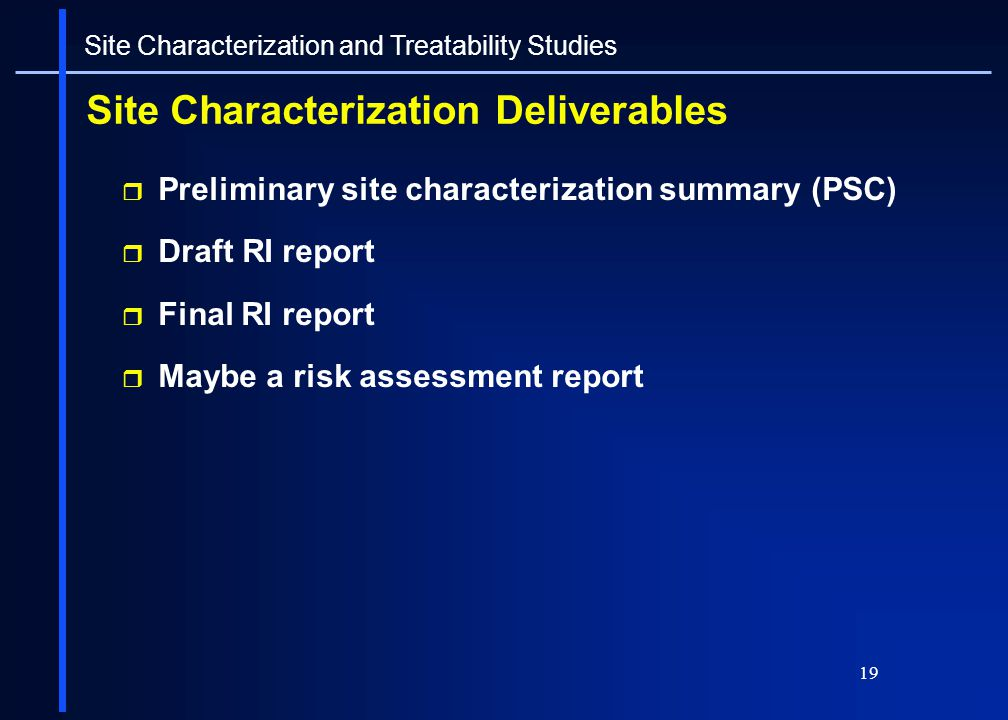 Site Characterization Deliverables