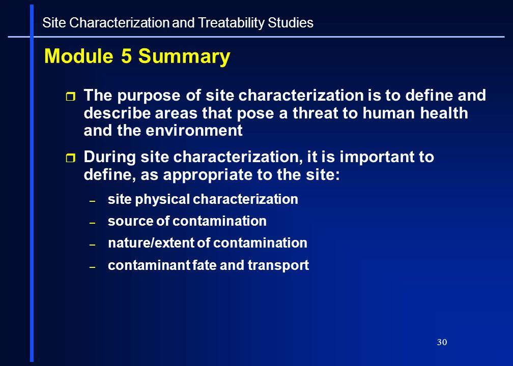Site Characterization and Treatability Studies