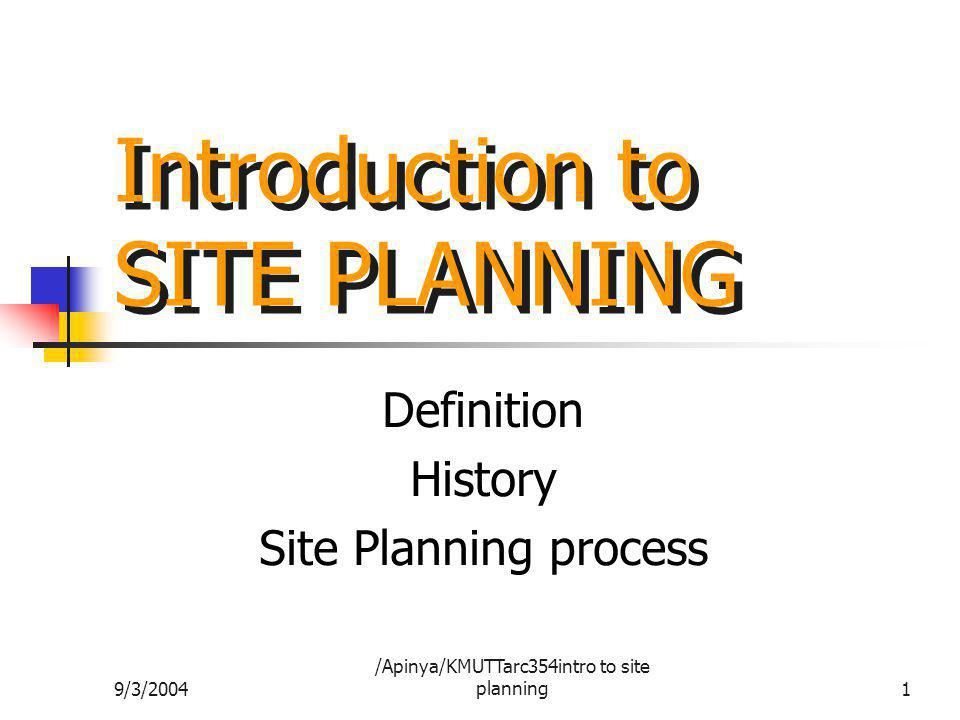 Introduction to SITE PLANNING