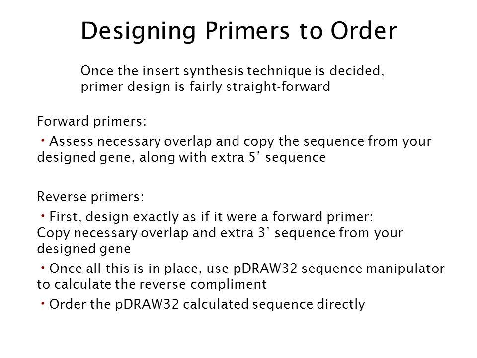 Designing Primers to Order