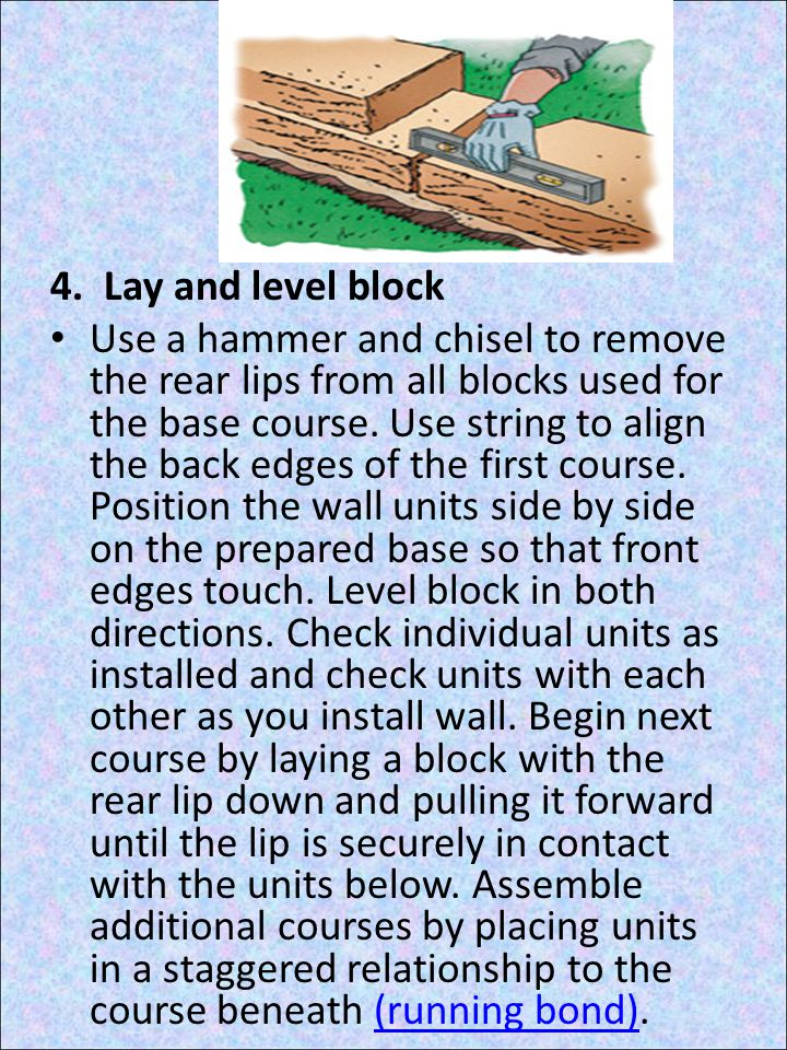 4. Lay and level block