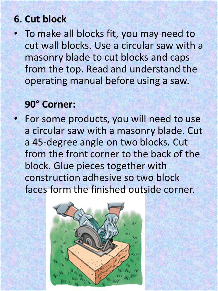 6. Cut block