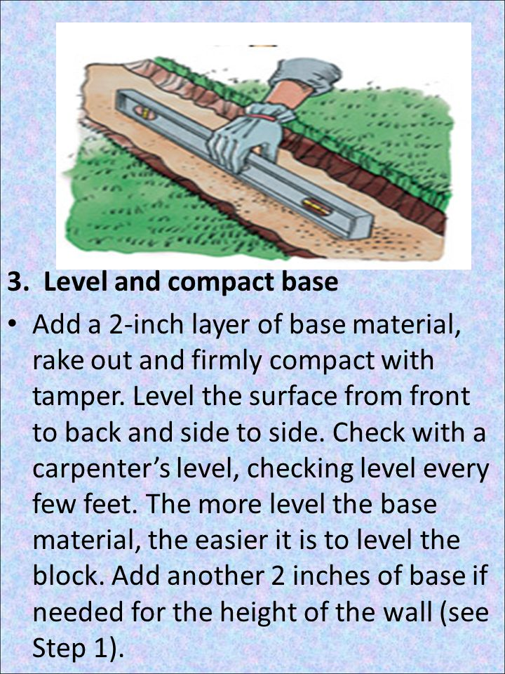 3. Level and compact base