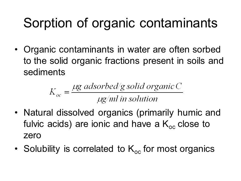 Sorption of organic contaminants