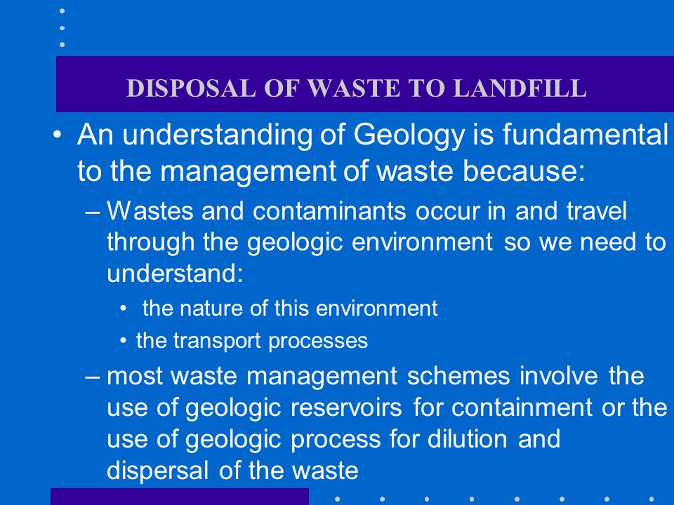 DISPOSAL OF WASTE TO LANDFILL