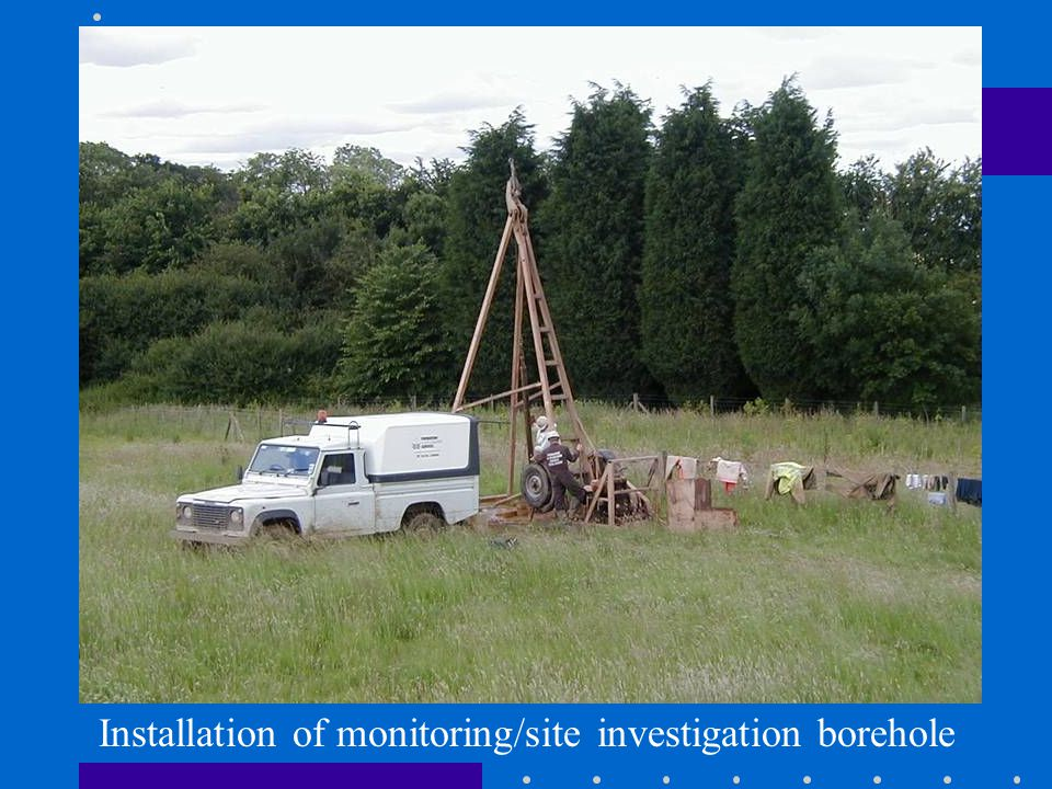 Installation of monitoring/site investigation borehole