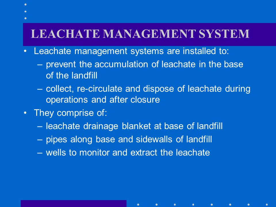 LEACHATE MANAGEMENT SYSTEM