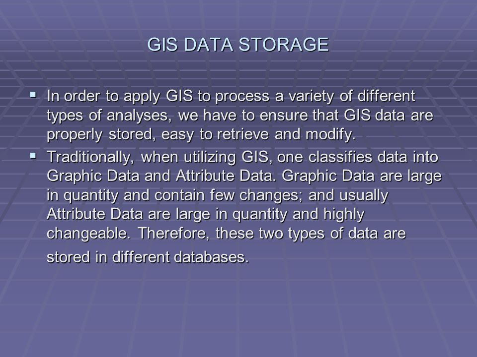 GIS DATA STORAGE