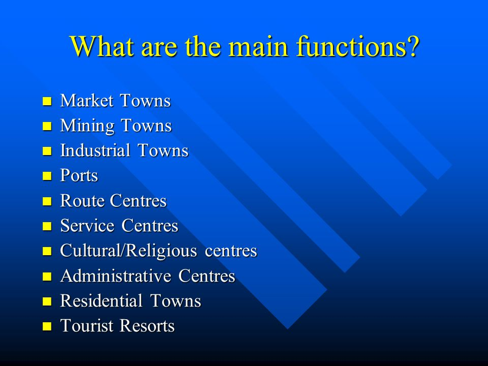 What are the main functions