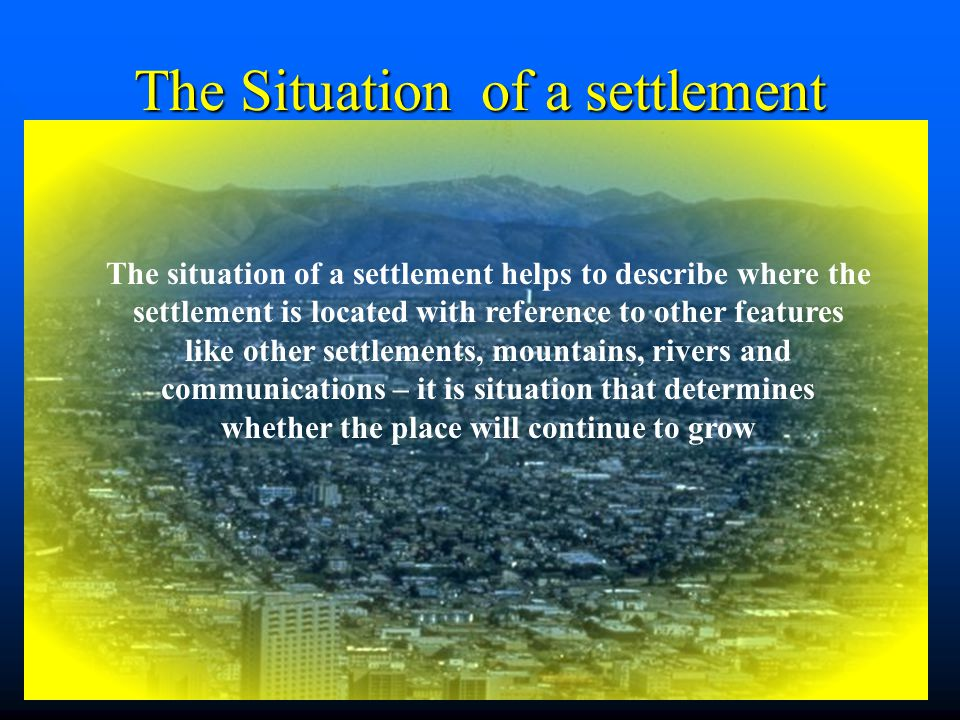 The Situation of a settlement