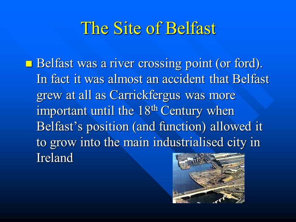 The Site of Belfast