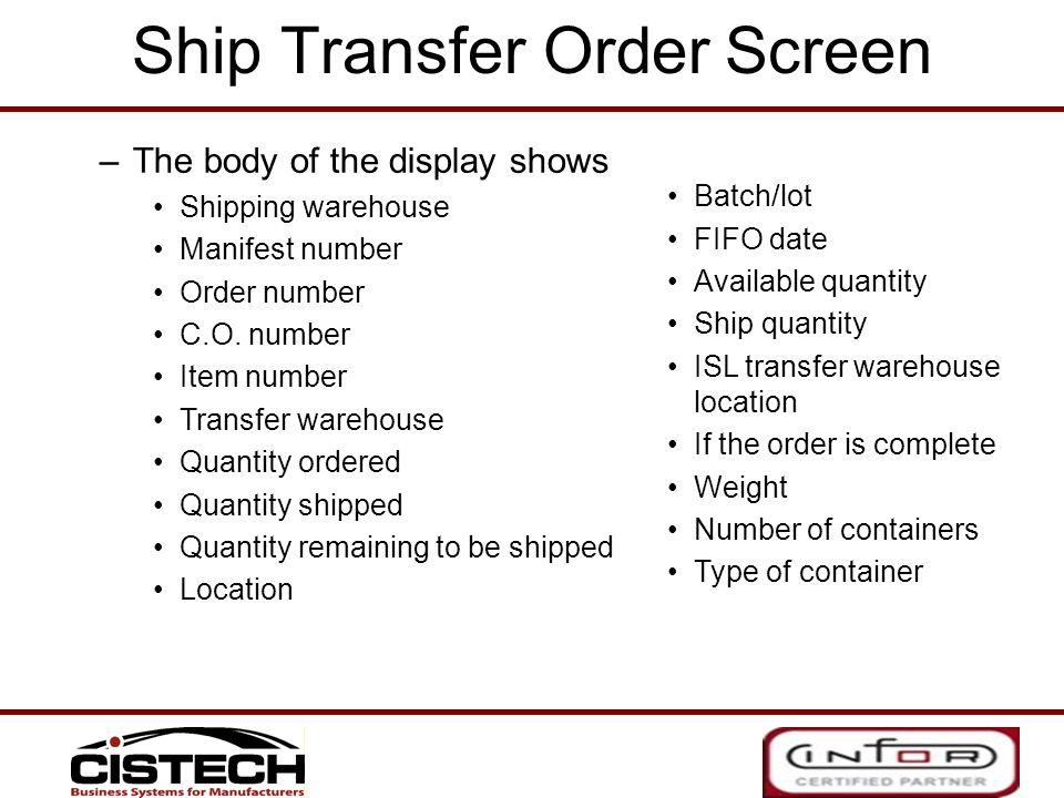 Ship Transfer Order Screen