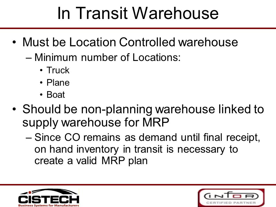 In Transit Warehouse Must be Location Controlled warehouse