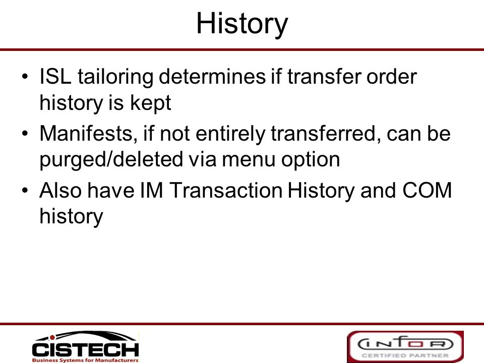 History ISL tailoring determines if transfer order history is kept